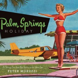 Palm Springs Holiday: A Vintage Tour from Palm
