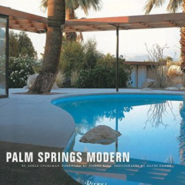 Palm Springs Modern: Houses in the California
