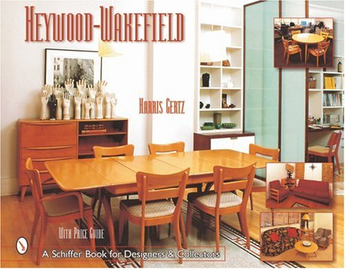 Heywood Wakefield (Schiffer Book for Collectors)