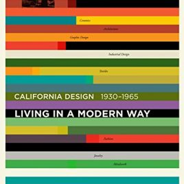 "California Design, 1930–1965: ""Living in a Modern"